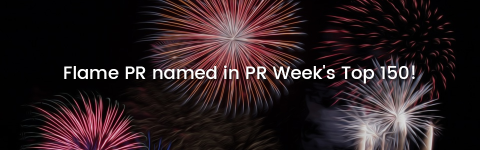 Flame PR named in PR Week's Top 150Picture